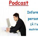 Podcast en Français. Informations personnelles. (niv A1/A2)