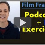 Podcast français avec Exercices. Raconter un film (Niv B1)