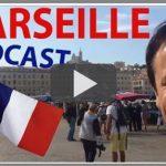 Apprendre le français en voyageant : MARSEILLE