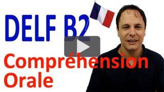 delf b2 compréhension orale