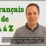Apprendre le français de A à Z !