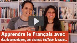 apprendre le français avec des documentaires