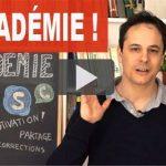 L'ACADEMIE Pour apprendre le Français encore mieux !