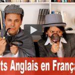 Les Mots Anglais en Français