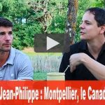 Interview de Jean-Philippe : Montpellier, le Canada, la France…