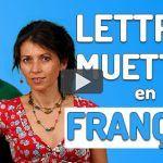 Lettres Muettes en Français