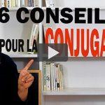 6 Conseils pour Améliorer ta Conjugaison