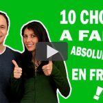 10 Choses à Faire en France