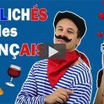 Clichés sur les Français – Les Français sont-ils irrésistibles ?