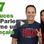 7 Astuces pour Parler comme un Français