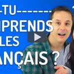 Comment comprendre le français des Français ?