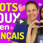 Les mots doux en français