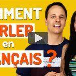 5 Conseils pour PARLER en Français !