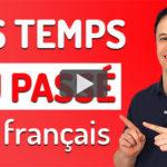 Les temps du passé en français