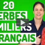 20 Verbes Familiers en Français