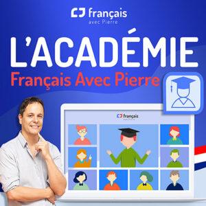 Académie Français avec Pierre