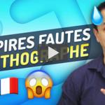 Les Fautes d'Orthographe que Même les Français Commettent #1