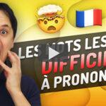 Mots Difficiles à Prononcer en Français #2
