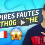 Les Fautes d'Orthographe que Même les Français Commettent #2