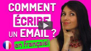 Écrire un Mail en Français - Français avec Pierre